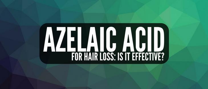 Azelaic Acid for Hair Loss